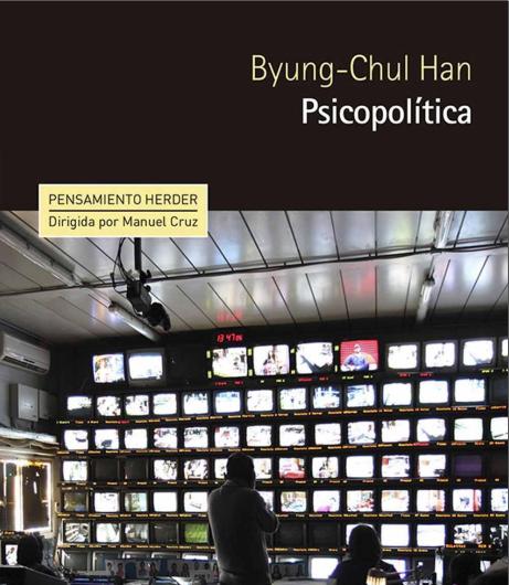 Psicopolítica, poder y control en la era digital